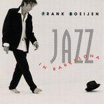 jazz in barcelona - frank boeijen