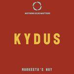 markeeta's way (single) - kydus