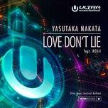 love don't lie (ultra music festival anthem) (single) - yasutaka nakata, rosii