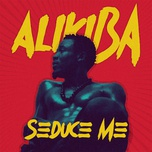 seduce me (single) - alikiba