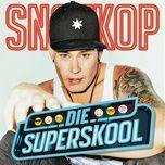 superskool (single) - snotkop