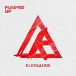 pumped up (single) - klingande