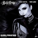 girlfriend (single) - busta rhymes, vybz kartel, tory lanez