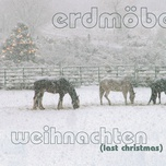 weihnachten (last christmas) (single) - erdmobel