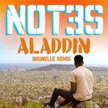aladdin (brunelle remix) (single) - not3s