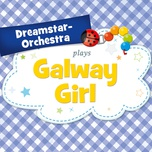 galway girl (single) - dreamstar orchestra