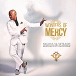 wonders of mercy - bongani nchang