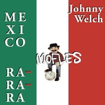 mexico mofles ra-ra-ra (ep) - johnny welch