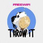 throw it (single) - freewifi