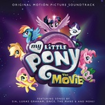 my little pony: the movie (original motion picture soundtrack) - v.a