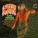 latin rock - claus ogerman