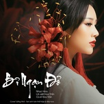 bi ngan do (tam sinh tam the ost) (single) - hoa tran
