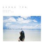 khong ten (single) - trang, khoa vu