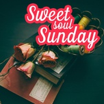 sweet soul sunday - v.a