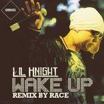 wake up - lil knight