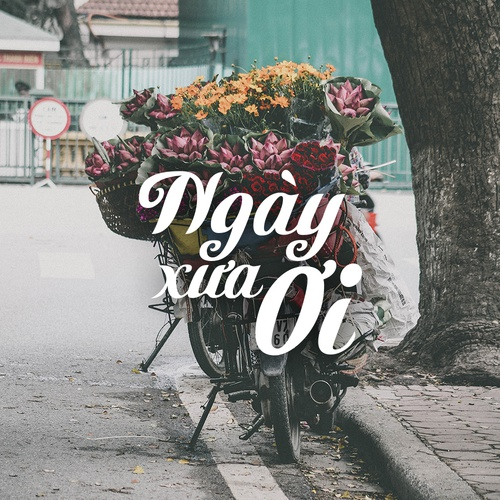 Nhạc Hay - Ngày Xưa Ơi