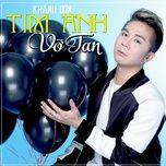 tim anh vo tan (single) - khanh don