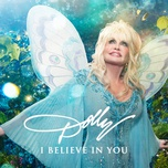 i believe in you (single) - dolly parton