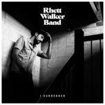 i surrender (single) - rhett walker band