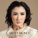 bagi rasa (single) - melly mono
