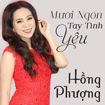 muoi ngon tay tinh yeu - hong phuong