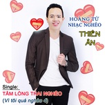 tam long trai ngheo (single) - thien an