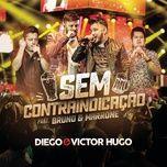 sem contra-indicacao (single) - diego & victor hugo, bruno & marrone