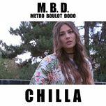 m.b.d (metro boulot dodo) (single) - chilla