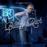 channel one set - buddy rich