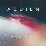some ideas (single) - audien