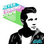 never turning down (morandi & demoga squad remix) (single) - allan ramirez