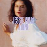 alone (single) - jessie ware