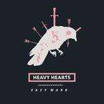 easy mark (single) - heavy hearts