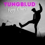 king charles (single) - yungblud