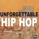 unforgettable hip hop (explicit version) - v.a
