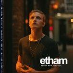 better now (acoustic single) - etham