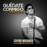 quedate conmigo (version salsa) (single) - chyno miranda, lafame, wisin, gente de zona