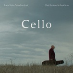 cello (original motion picture soundtrack) - randy kerber