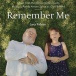 remember me (music from the motion picture cello) (single) - randy kerber, glen ballard, lara fabian