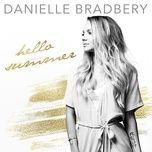 hello summer (single) - danielle bradbery