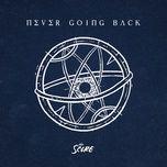 never going back (single) - the score