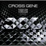 timeless - future (japanese mini album) - cross gene