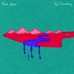 hurt somebody (single) - noah kahan