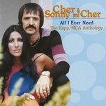 all i ever need - the kapp/mca anthology - cher, sonny & cher
