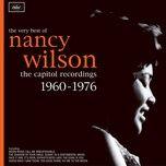 the very best of nancy wilson: the capitol recordings 1960-1976 - nancy wilson
