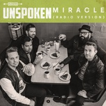 miracle (radio version) (single) - unspoken