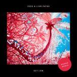 get low (kuuro remix) (single) - zedd, liam payne