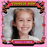 younger now (the remixes) (ep) - miley cyrus