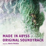 made in abyss ost (cd1) - kevin penkin