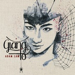 giang to cover (single) - adam lam
